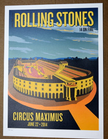 THE ROLLING STONES - 14 ON FIRE -  CIRCUS MAXIMUS - ROME - #442/500 -  TOUR POSTER