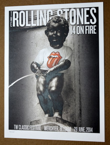 THE ROLLING STONES - 14 ON FIRE -  TW CLASSIC FESTIVAL - BELGIUM - #442/500 -  POSTER