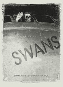 THE SWANS - BEATPOL - DRESDEN - MAY 2013- TOUR POSTER - LARS KRAUSE