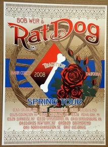 RATDOG - BOB WEIR - SPRING TOUR 2008 - ORIG SILKSCREEN - RICHARD BIFFLE - POSTER