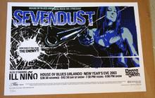 "SEVENDUST - 2003 NYE - GREG""STAINBOY""REINEL - ORLANDO -POSTER"