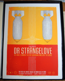 DOCTOR STRANGELOVE - MOVIE POSTER - 2010 - DAVE HUNTER - RED VIC - SF - MONDO