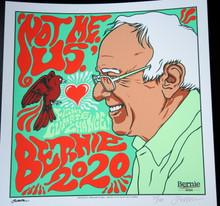 "JERMAINE ROGERS -  BERNIE SANDERS - #72/100- ""NOT ME US"" - MINI PRINT - WHITE  PAPER - POSTER"