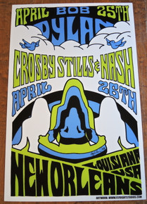 BOB DYLAN - CROSBY STILL NASH - NEW ORLEANS  - 2003 - NEW ORLEANS - POSTER - JAY MICHAEL -