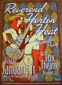 REV HORTON HEAT - NASHVILLE PUSSY - FOX THEATRE - BOULDER - 2008  - POSTER