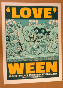 """WEEN - 2018 -""""LOVE"""" - PALACE THEATRE - ST. PAUL - OPAL - #32/60 - JERMAINE ROGERS - POSTER"""