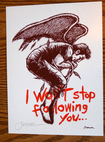 I WON'T STOP FOLLOWING YOU - JERMAINE ROGERS - CREME PAPER - SIGNED - MINI ART PRINT