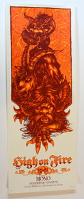 HIGH ON FIRE - MONO - 2007 - ONE EYED JACKS - NEW ORLEANS - VANCE KELLY - POSTER