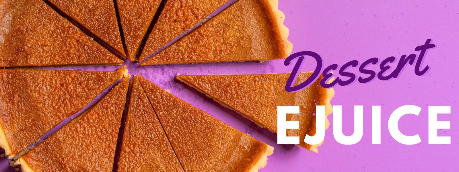 Dessert ejuice