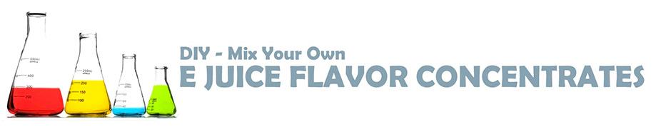 E-Juice Liquid DIY Flavors