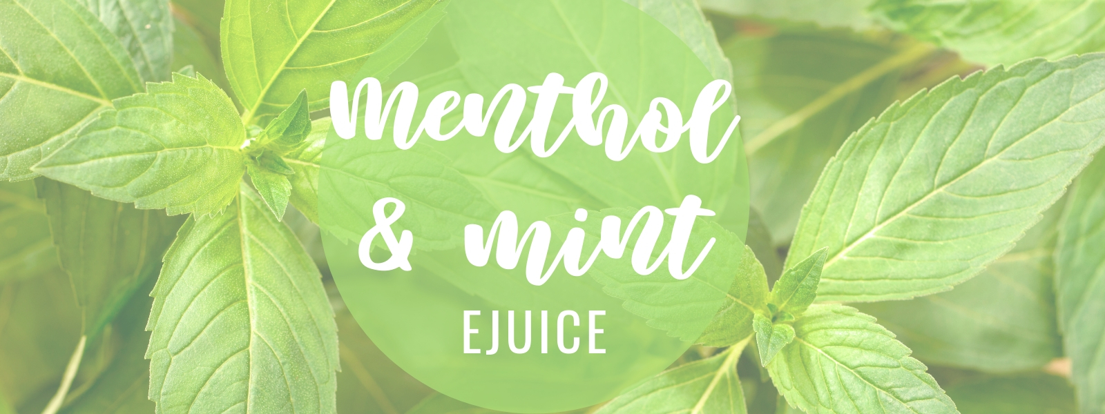 Menthol and Mint Ejuice