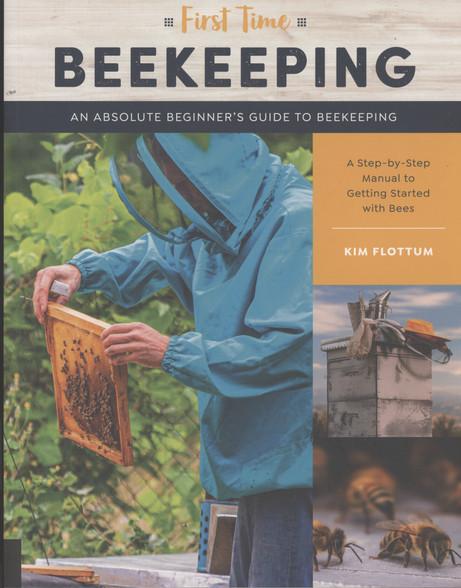 First Time Beekeeping - By: Kim Flottum
