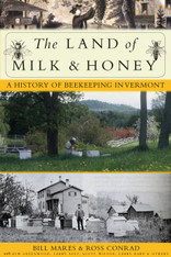The Land of Milk & Honey - By: Bill Mares & Ross Conrad