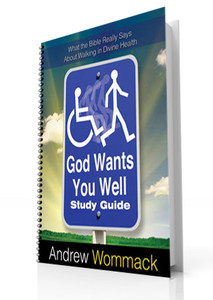 Study Guide - God Wants You Well