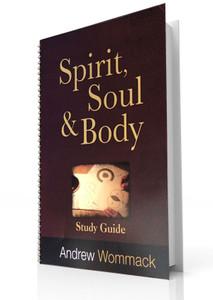 Study Guide - Spirit, Soul & Body