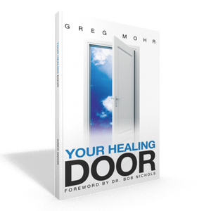 Your Healing Door - Greg Mohr