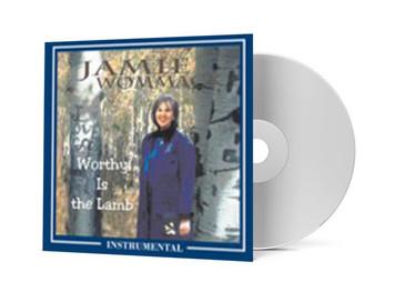 Worthy is the Lamb (Instrumental Version) - Jamie Wommack