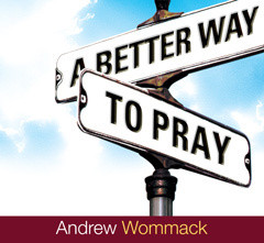 A Better Way to Pray - Audio Book