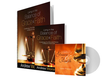 Living in the Balance of Grace & Faith - CD Package