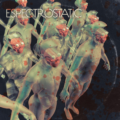 "Espectrostatic - ""Espectrostatic"""