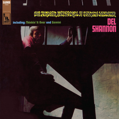 "Del Shannon - ""The Further Adventures of Charles Westover"""