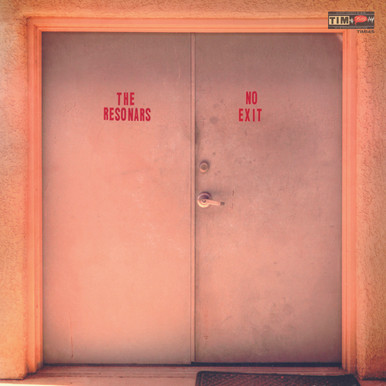 "The Resonars ""No Exit"" LP"
