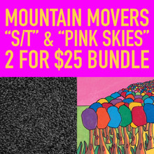 "MOUNTAIN MOVERS ""2FOR$25"" BUNDLE"