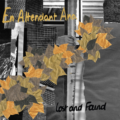"""En Attendant Ana """"Lost and Found"""""""