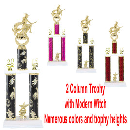 2 Column  Trophy with Modern Witch.  Numerous colors and Trophy heights available.