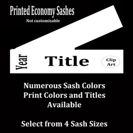 FULL SASH Stock titles  - 4 sash sizes.  Single satin ribbon with year, title and clip art