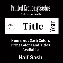 "Half Sash  Stock title  36"" or 42"" - single satin ribbon with clip art, title and year"