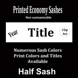 "Half Sash  Stock titles  36"" or 42"" - single satin ribbon with slanted year, title and clip art"