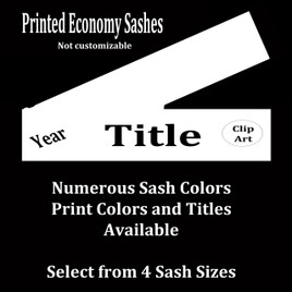 FULL SASH Stock titles  - 4 sash sizes.  Single satin ribbon with slanted year, title and clip art