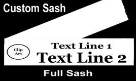 CUSTOM FULL SASH - 4 sizes available.  Single satin ribbon with clip art and 2 lines of text