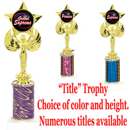 """""""Title"""" Specific trophy.  Numerous titles available.  Choice of color, trophy height and title.  Height starts at 10""""  (7517)"""