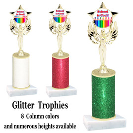 School theme  Glitter Column trophy with choice of glitter color, trophy height and base.  (MF1080) 3