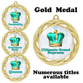 Pageant Medal with Title Specific insert.  Numerous titles available.  (938G-crown 4