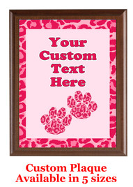 Custom Full Color Plaque.  Brown plaque with full color plate.  5 Plaques sizes available - Animal Print 4
