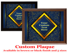 Custom Full Color Plaque.  Choice of black or brown plaque with full color plate.  5 Plaques sizes available - deco002