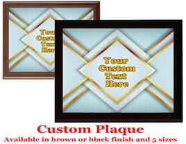 Custom Full Color Plaque.  Choice of black or brown plaque with full color plate.  5 Plaques sizes available - deco010