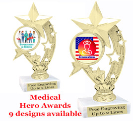 """Medical Hero theme trophy with choice of art work.  6"""" tall  (h208"""