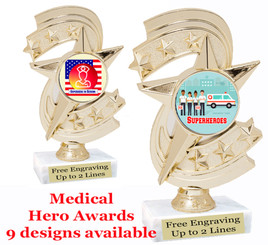 """Medical Hero theme trophy with choice of art work.  6"""" tall  (h300"""