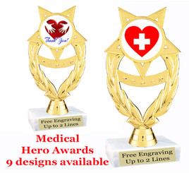"""Medical Hero theme trophy with choice of art work.  6"""" tall  (ph97"""