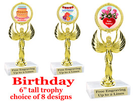 """Birthday theme trophy with choice of art work. Great party favor!  6"""" tall  (80087"""