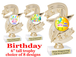 """Birthday theme trophy with choice of art work. Great party favor!  6"""" tall  (h300"""