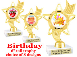 """Birthday theme trophy with choice of art work. Great party favor!  6"""" tall  (ph27"""