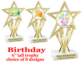 """Birthday theme trophy with choice of art work. Great party favor!  6"""" tall  (ph30"""