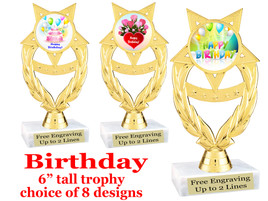 """Birthday theme trophy with choice of art work. Great party favor!  6"""" tall  (ph97"""