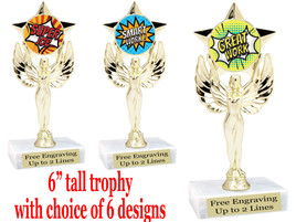 """Student Encouragement  theme  trophy with choice of art work.   6"""" tall  7517"""