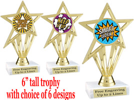 """Student Encouragement  theme  trophy with choice of art work.   6"""" tall  ph30"""